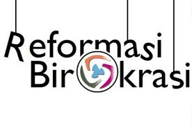 REFORMASI BIROKRASI